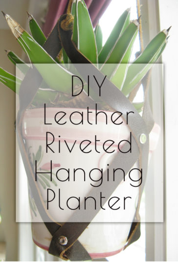DIY Hanging Planter - made with scrap leather strips, rivets, grommets for flower pots, or other indoor or vertical garden ideas!